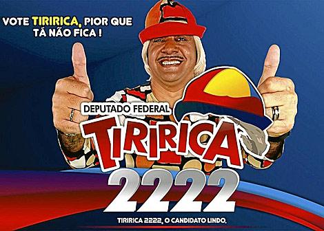 Cartel electoral del payaso Tiririca, candidato a diputado federal.