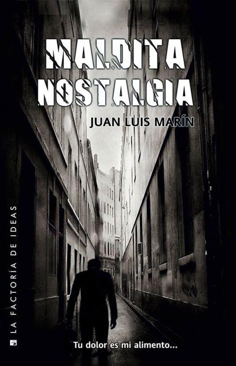 Portada de 'Maldita Nostalgia', publicado por La Factoría...