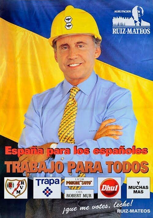 Cartel de Ruiz-Mateos para el Parlamento Europeo en 1994.