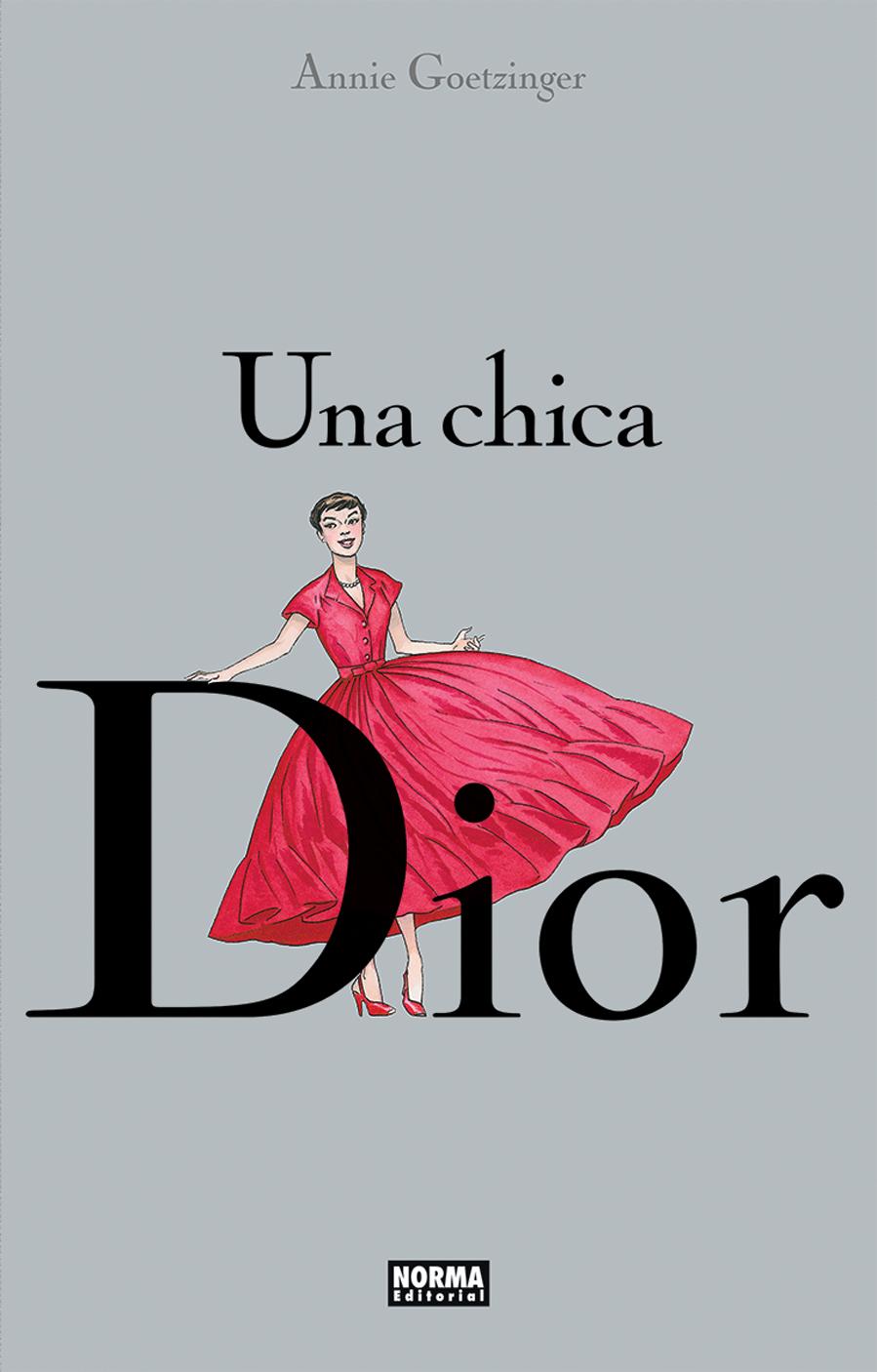 Un cómic que narra  la historia de Christian Dior, la década dorada,...