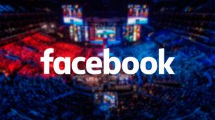 Facebook entra en el mundo de los eSports