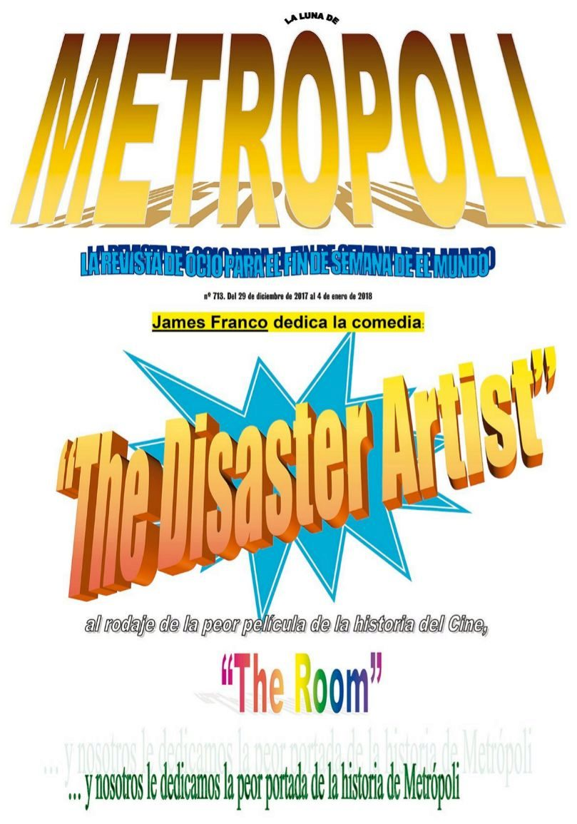 James Franco dedica la comedia The Disaster Artist al rodaje de la...