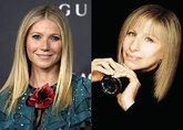 Gwyneth Paltrow y Barbra Streisand.