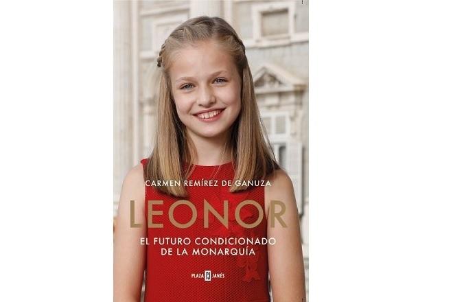 'Leonor, el futuro condicionado de la monarquía' (Plaza &Janés), de...