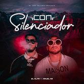 Imagen del single 'Con Silenciador', de El Alfa El Jefe y Anuel AA