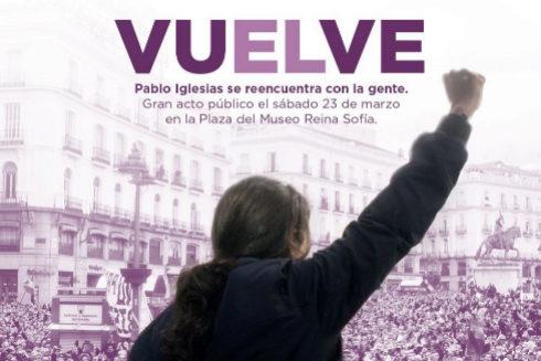 Cartel de Podemos anunciando el regreso de Pablo Iglesias