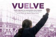 El cartel de la vuelta de Pablo Iglesias.