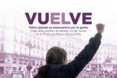Cartel en el que se anuncia el regreso del secretario general de Podemos, Pablo Iglesias, tras haber disfrutado de parte de su permiso por paternidad.