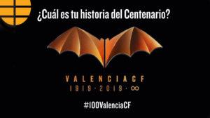 ¿Cuál es tu historia del Centenario del Valencia?
