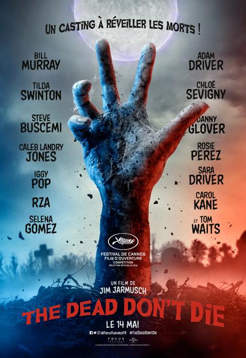 Cartel de 'The Dead Don't Die' de Jim Jarmusch que inaugura Cannes.