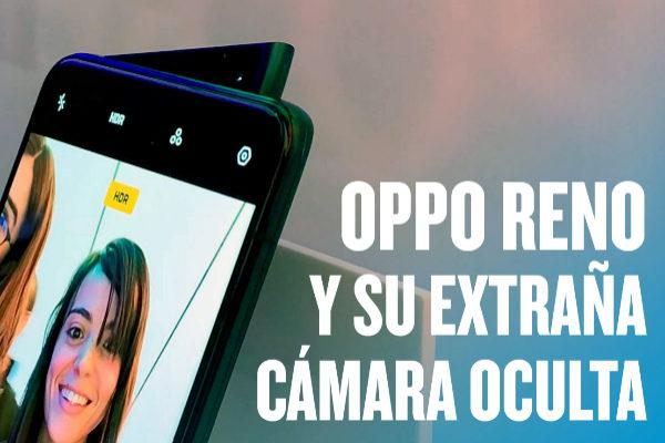 Gadgets | Oppo Reno, el teléfono con cámara de 'aleta de tiburón'