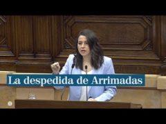 La despedida de Arrimadas del Parlament