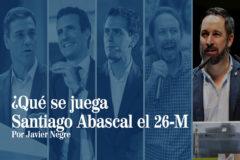 ¿Qué se juega Santiago Abascal y Vox?
