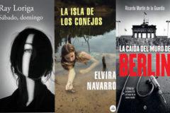 Las portadas de los libros de Ray Loriga, Elvira Navarro y Ricardo Martín.