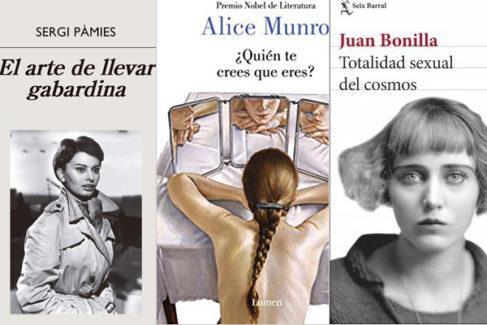 Las portadas de los libros de Sergi Pàmes, Alice Munro y Juan Bonilla.