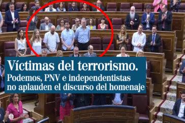 Podemos, PNV y los independentistas no aplauden a las víctimas