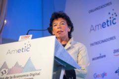 La ministra de Educación en funciones y portavoz del Gobierno, Isabel <HIT>Celáa</HIT>, en el Encuentro de la Economía Digital y las Telecomunicaciones de Ametic.