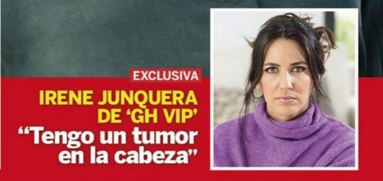 """Irene Junquera: """"Tengo un tumor en la cabeza"""""""