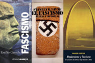 Cinco ensayos sobre el ¿regreso? del fascismo