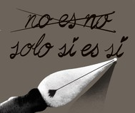 """""""Sólo sí es sí"""""""