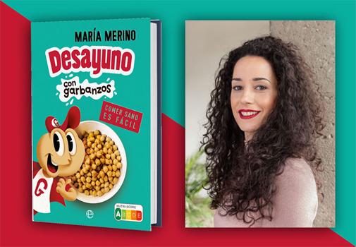 De izq. a dcha., el libro 'Desayuno con garbanzos' y su autora, la dietista y nutricionista María Merino