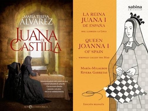 Portadas de los libros 'Juana de Castilla', de María Teresa Álvarez, y 'La reina Juana I de España, mal llamada la Loca', de María Milagros Rivera.