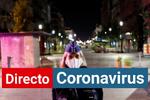 Coronavirus en España hoy, noticias en directo | Madrid aboga por los confinamientos selectivos desde el sábado