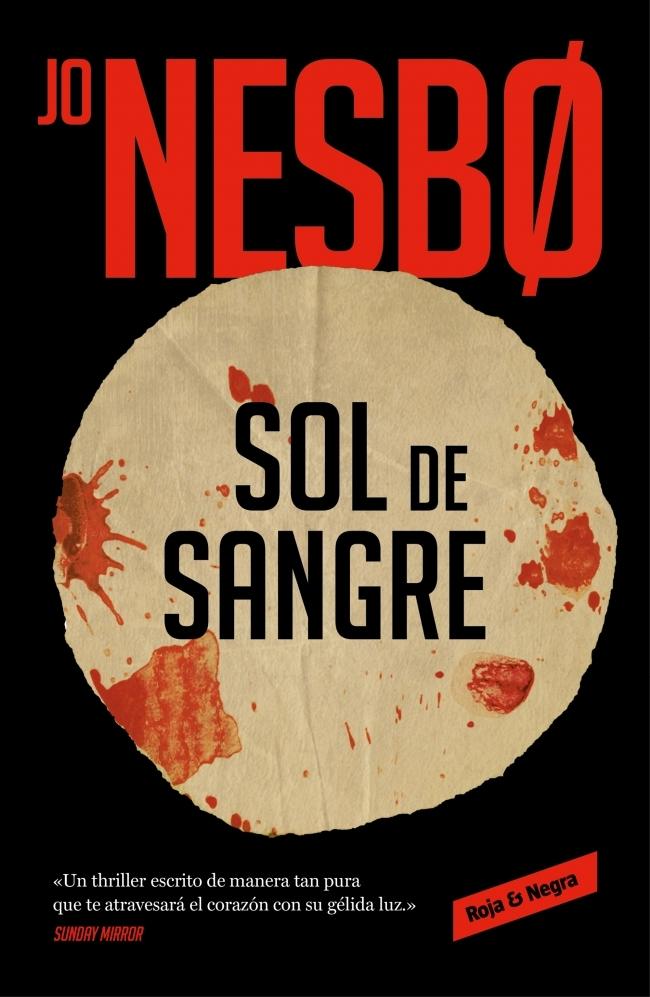 Cubierta del libro 'Sol de sangre', de Jo Nesbø.