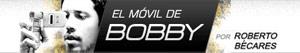 El móvil de Bobby