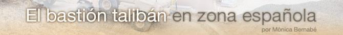 Blog El bastión talibán en zona española