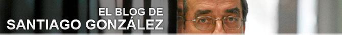 Blog El blog de Santiago González, por Santiago González