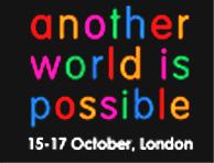 'Otro mundo es posible', cartel del Foro Social Europeo de Londres . (FSE)