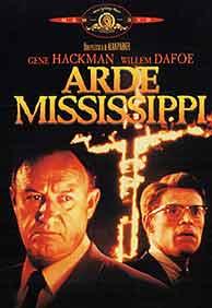 El cartel de la película 'Arde Mississippi'.