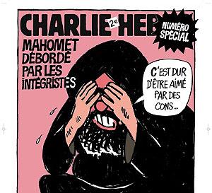 """Portada de Charlie Hebdo en la que Mahoma dice """"Es duro ser amado por idiotas""""."""