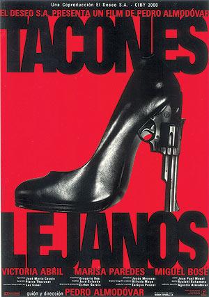 """Cartel de la pelicula de Pedro Almodovar """"Tacones lejanos"""", diseñado por Juan Gatti, Premio Nacional de Diseño de 2004."""