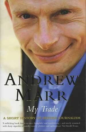 El libro escrito por Andrew Marr, 'My Trade'