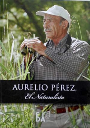 Memorias de Aurelio Pérez, el naturalista. (Foto: A. Merino)