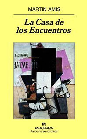 Portada del libro 'La casa de los Encuentros', de Martin Amis.