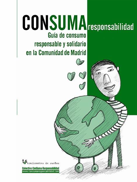 'Consuma responsabilidad', la guía de consumo responsable y solidario en la Comiunidad de Madrid.