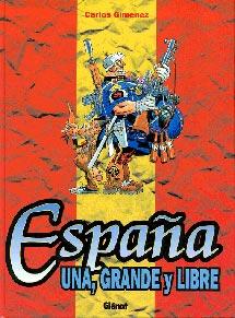 Portada de 'España Una, Grande y Libre'.