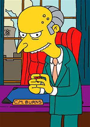 El jefe de Homer Simpson, Montgomery Burns.
