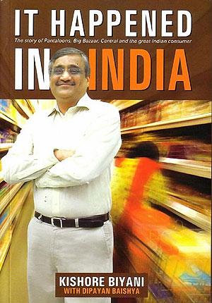 Portada del libro de Kishore Biyani, 'Sucedió en la India'.