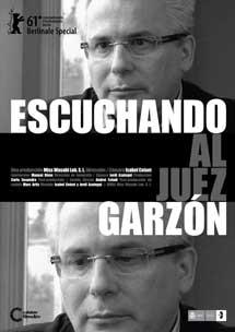'Escuchando al juez Garzón', de Coixet.