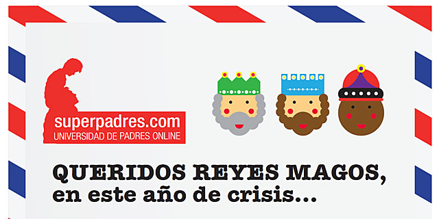 Carta a los Reyes Magos elaborada por la plataforma Superpadres.