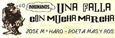 El eslogan de la falla J. Mª Haro-Poeta Más y Ros MÁS FOTOS