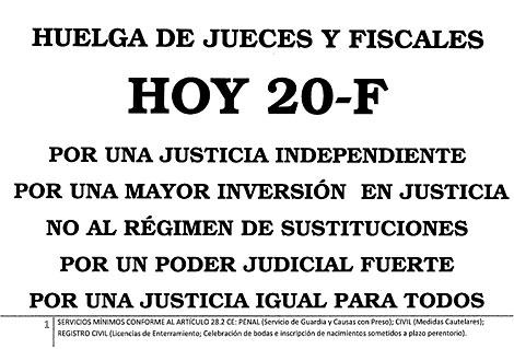 Uno de los carteles que llaman a la huelga en la Justicia.