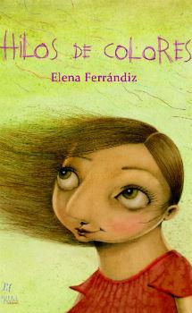 Cubierta del libro 'Hilos de colores'