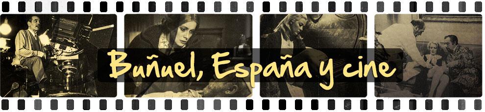 Buñuel, España y cine