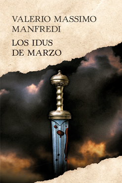 Cuarta entrega: Los Idus de Marzo