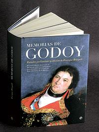 'Memorias de Godoy. Primera edición abreviada de 'Memorias críticas y apologéticas para la historia del reinado del Señor D. Carlos IV de Borbón'' (La Esfera de los Libros).